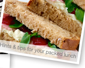 Hints & tips for your packed lunch