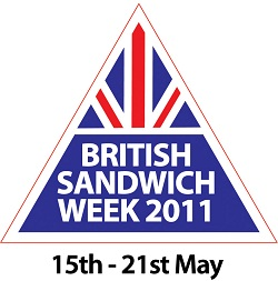 Our Top Tips for British Sandwich Week 15-21 May 2011
